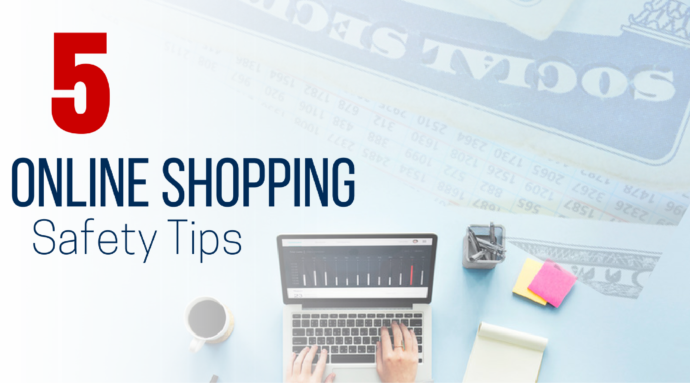 5 Safe Online Shopping Tips