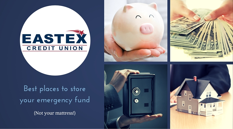 Eastex - Places to store your emergency fund