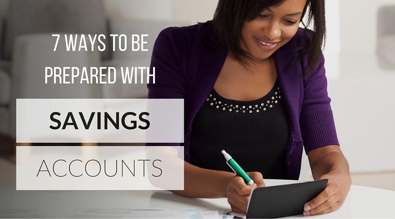 Be Prepared with Savings Accounts